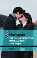 The Italian's New Year Marriage Wish by Sarah Morgan