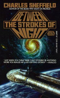 Between The Strokes Of Night by Charles Sheffield