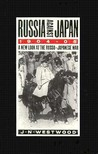 Russia Against Japan, 1904-1905: A New Look at the Russo-Japanese War