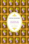 Postal Pleasures: Sex, Scandal, and Victorian Letters
