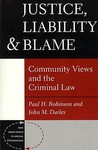 Justice, Liability And Blame: Community Views And The Criminal Law