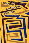 Twentieth-Century Spanish American Fiction