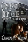 Cornerstone Deep Echoes (chronicles of shilo manor #2)