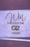 Win Through The G12 Vision   G12