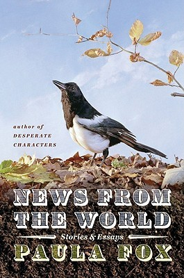 News from the World by Paula Fox