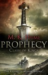 Prophecy: Clash of Kings (Prophecy, #1)
