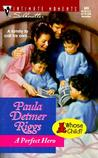 Perfect Hero (Whose Child?) by Paula Detmer Riggs