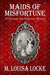 Maids of Misfortune (A Victorian San Francisco Mystery #1)