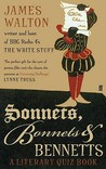 Sonnets, Bonnets and Bennetts: A Literary Quiz Book