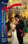The Sheik and the Christmas Bride (Desert Rogues, #11) (Desert Rogues #11)