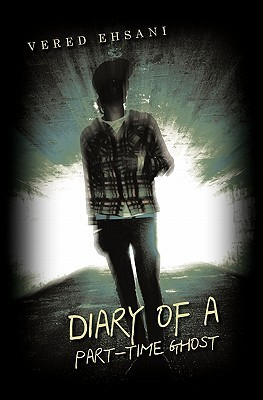 Diary of a Part-Time Ghost (Ghosts & Shadows #1)