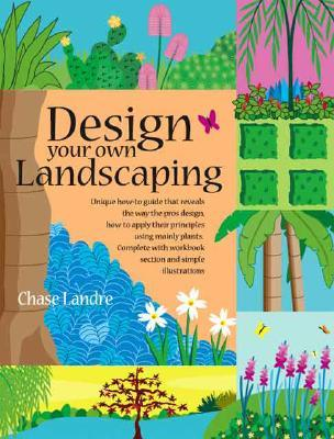 Design Your Own Landscaping