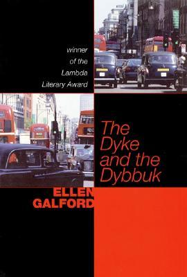 The Dyke and the Dybbuk by Galford