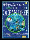 Mysteries of the Ocean Deep