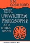 The Unwritten Philosophy and Other Essays