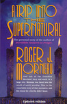 A Trip Into the Supernatural