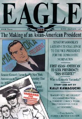 Eagle: The Making Of An Asian American President, Book 3