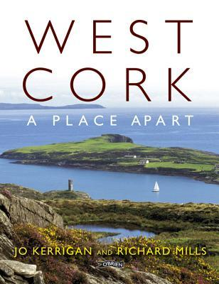 West Cork: A Place Apart