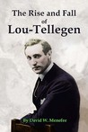 The Rise and Fall of Lou-Tellegen