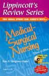 Lippincott's Review Series: Medical-Surgical Nursing [With CDROM]