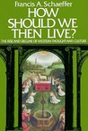 How Should We Then Live?