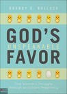 God's Unspeakable Favor: One Woman's Struggle Through an Ectopic Pregnancy