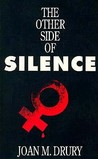 The Other Side of Silence by Joan M. Drury