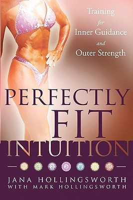 Perfectly Fit Intuition by Jana Hollingsworth