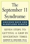 The September 11 Syndrome:  Anxious Days and Sleepless Nights: Seven Steps to Getting a Grip in Uncertain Times