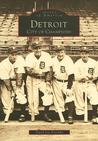 Detroit: City of Champions (Images of America: Michigan)
