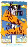 South Of Sanity (Hannah Garvey Mystery #2)