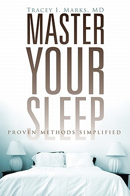 Master Your Sleep by Tracey I. Marks