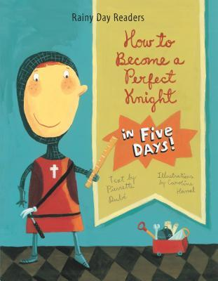 How to Become a Perfect Knight in Five Days