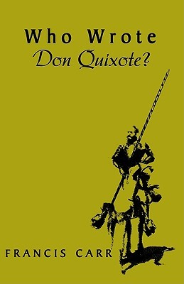 Who Wrote Don Quixote?
