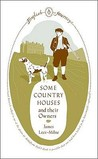Some Country Houses and Their Owners (Penguin English Journeys)
