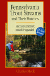 Pennsylvania Trout Streams and Their Hatches
