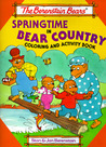 The Berenstain Bears Springtime in Bear Country: Coloring and Activity Book
