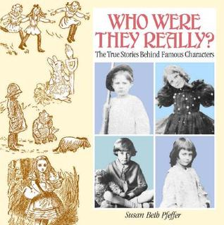Who Were They Really?: The True Stories Behind Famous Characters