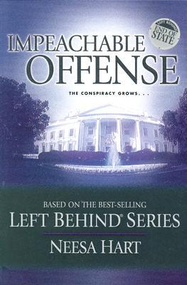 Impeachable Offense (Left Behind Political #2)