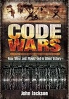 Code Wars: How Ultra and Magic Led to Allied Victory