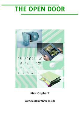The Open Door by Mrs. Oliphant