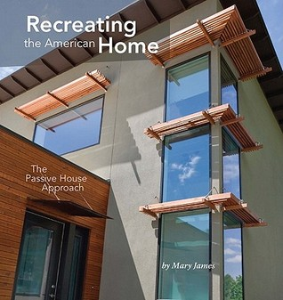 Recreating the American Home by Mary James