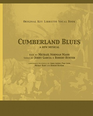 Cumberland Blues: A Musical with the Songs of Jerry Garcia and Robert Hunter
