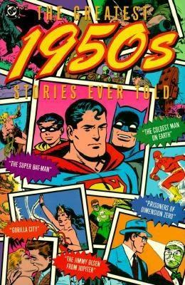 The Greatest 1950's Stories Ever Told by Mike Gold