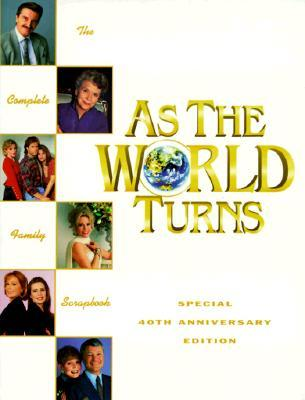 As The World Turns: The Complete Family Scrapbook