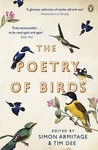 The Poetry of Birds. Edited by Simon Armitage and Tim Dee