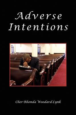 Adverse Intentions