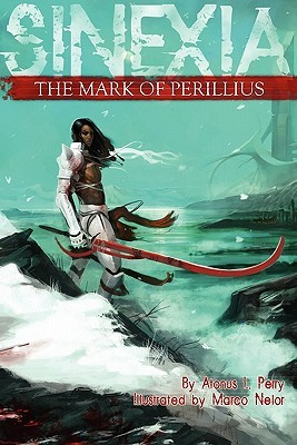 The Mark of Perillius by Atonus L. Perry