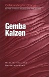 Collaborating for Change: Gemba Kaizen