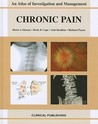Chronic Pain: Atlas Of Investigation And Management